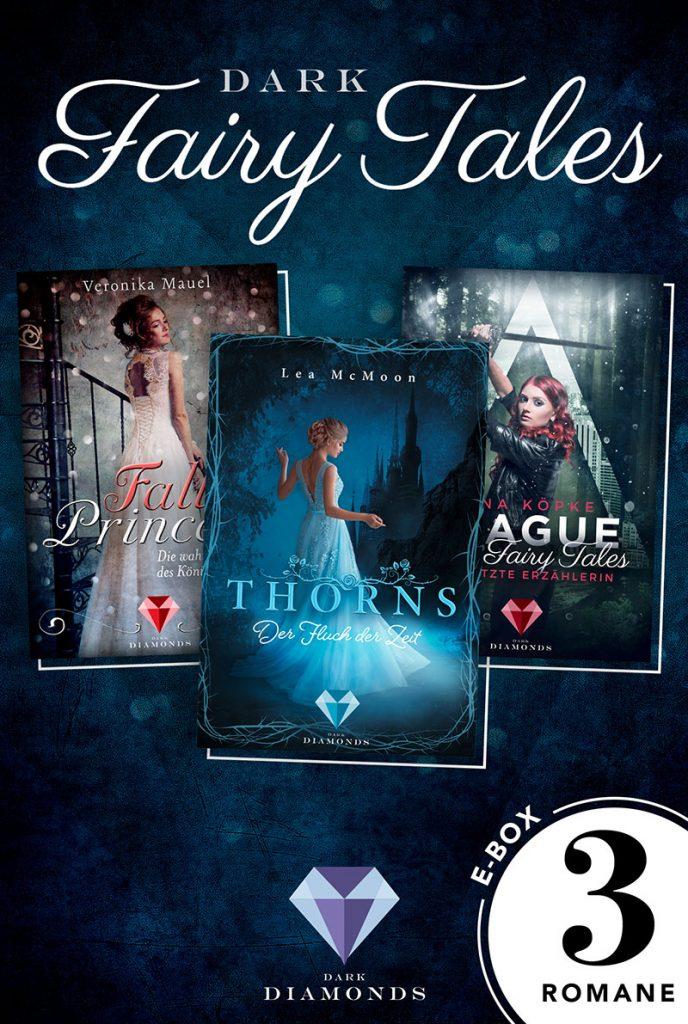 Dark Fairy Tales - drei düster romantische Märchenromane in einer E-Box