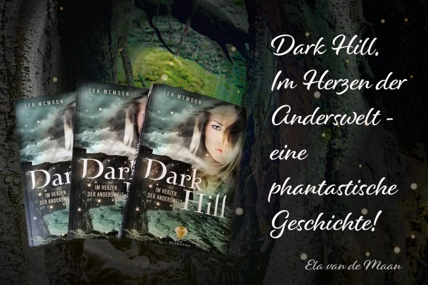 Dark Hill. Im Herzen der Anderswelt