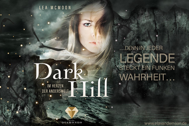 Dark Hill. Im Herzen der Anderswelt - Fantasy Romance Roman