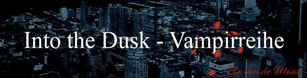 into-the-dusk-vampirreihe-ela-van-de-maan