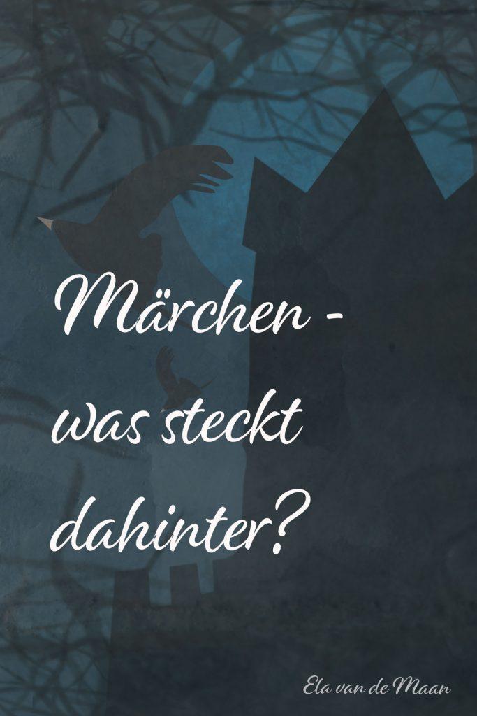 Märchen - was steckt dahinter?