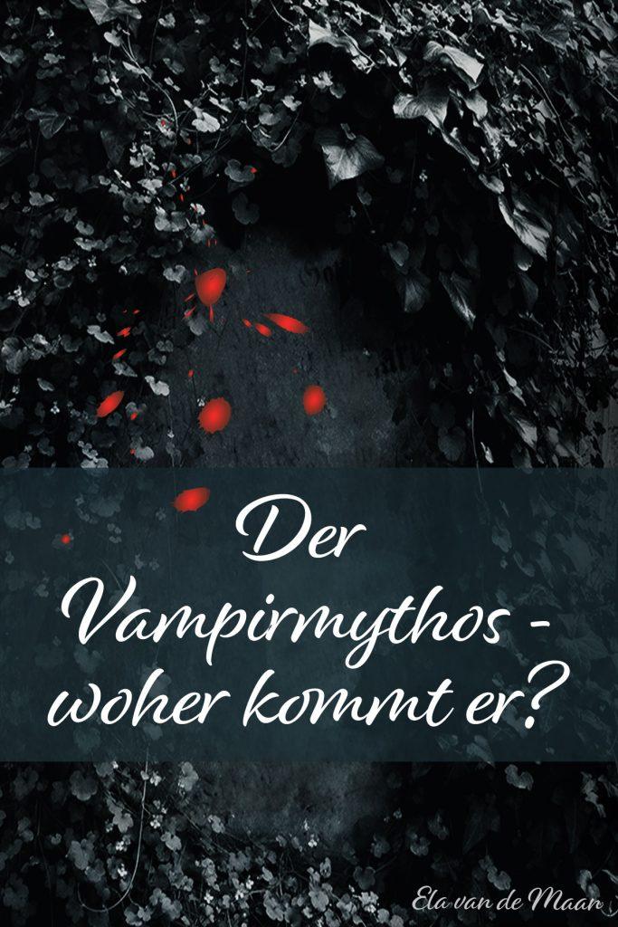 Der Vampirmythos - woher kommt er?
