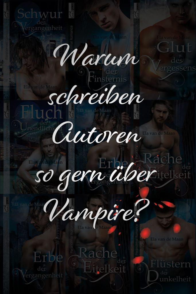 Warum schreiben Autoren so gern über Vampire