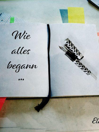 Wie das mit dem Schreiben begann- Ela van de Maan